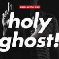 Holy Ghost!: Static On The Wire
