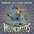 Samling: Dancing on Your Graves – A Rockabilly Tribute to The Hellacopters