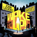 John Legend & The Roots: Wake Up!