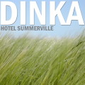 Dinka: Hotel Summerville