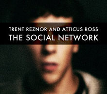 Trent Reznor & Atticus Ross: The Social Network