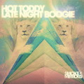 Hot Toddy: Late Night Boogie