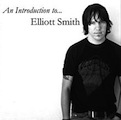 Elliott Smith: An Introduction to...