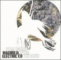 Magnolia Electric Co.: What Comes After the Blues