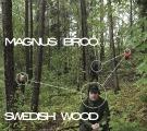 Magnus Broo: Swedish Wood