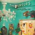 The Rumours: From the Corner into your Ear