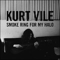 Kurt Vile: Smoke Ring for My Halo