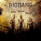 Bigbang: Epic Scrap Metal
