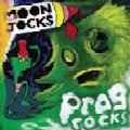Mungolian Jetset: Moon Jocks n Prog Rocks