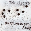 The Elected: Bury Me in Rings