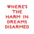 Cut City: Where's the Harm in Dreams Disarmed