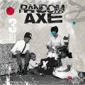 Random Axe: Random Axe