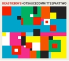 Beastie Boys: Hot Sauce Committee Part 2