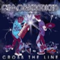 Camo & Krooked: Cross the Line