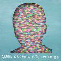 Albin Gromer: För det är du