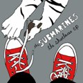 The Submarines: The Shoelaces