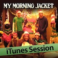 My Morning Jacket: iTunes Session