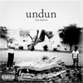 The Roots: Undun