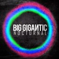 Big Gigantic: Nocturnal