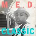 M.E.D.: Classic