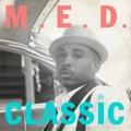 M.E.D.: Classic