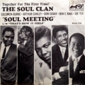 The Soul Clan: Soul Meeting / That's How It Feels