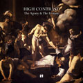 High Contrast: The Agony & The Ecstasy