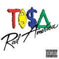 Ti$a: Rad America