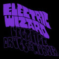 Electric Wizard: Legalise Drugs & Murder
