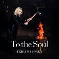 Frida Hyvnen: To The Soul