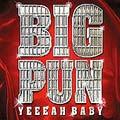 Big Pun: Yeeeah Baby