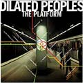 Dilated Peoples: The Platform