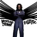Wyclef Jean: The Ecleftic