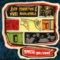 Jive Connection & Vusi Mahlasela: Special Delivery