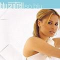 Blu Cantrell: So Blu