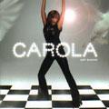 Carola: My Show
