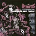 The Hellacopters: Cream of the Crap! Collected Non-Album Works • Volume 1