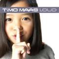 Timo Maas: Loud
