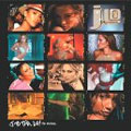 Jennifer Lopez: J To Tha L-O! The Remixes