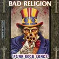 Bad Religion: Punk Rock Songs (The Epic Years)