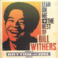 Bill Withers: Lean on Me: the Best of