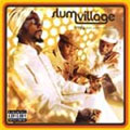 Slum Village: Trinity (Past, Present and Future)