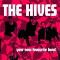 The Hives: Your New Favourite Band