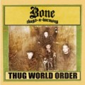 Bone Thugs-n-Harmony: Thug World Order