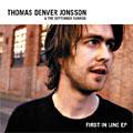 Thomas Denver Jonsson: First In Line EP