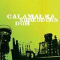 Calamalka: Shredders Dub