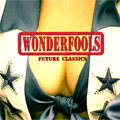 Wonderfools: Future Classics
