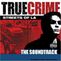 Soundtrack: True Crime: Streets of LA