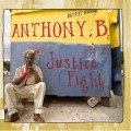 Anthony B: Justice Fight