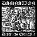 Damnation: Destructo Evangelia